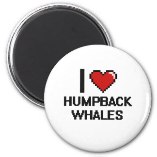 I love Humpback Whales Digital Design 2 Inch Round Magnet