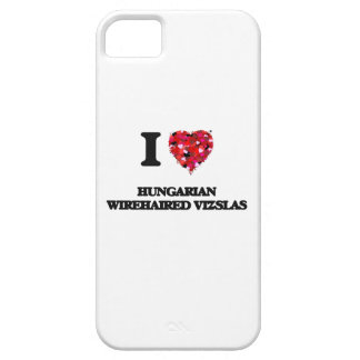 I love Hungarian Wirehaired Vizslas iPhone 5 Cover