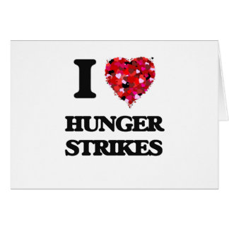 I Love Hunger Strikes Greeting Card