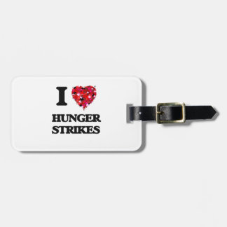 I Love Hunger Strikes Tags For Luggage