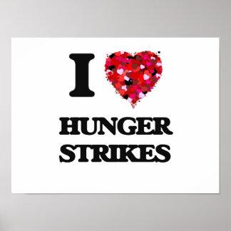 I Love Hunger Strikes Poster