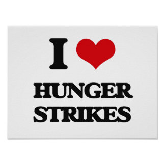I love Hunger Strikes Print