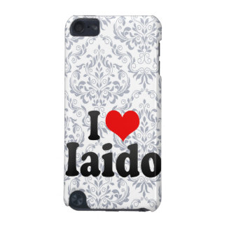 I love Iaido iPod Touch 5G Cases