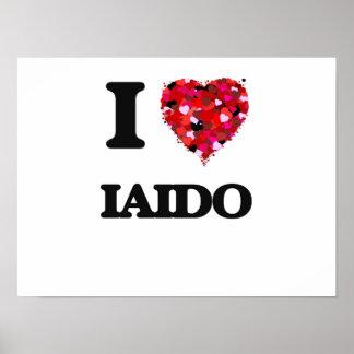 I Love Iaido Poster