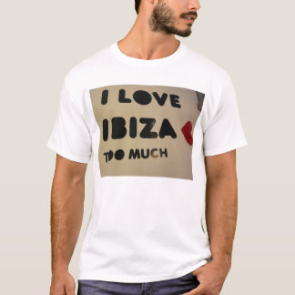 i love ibiza we love ibiza everyone loves ibiza T-Shirt