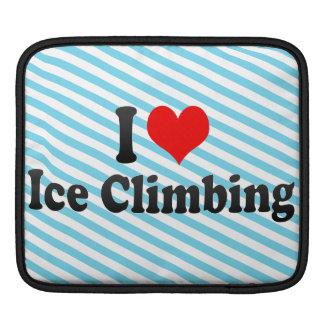 I love Ice Climbing iPad Sleeves