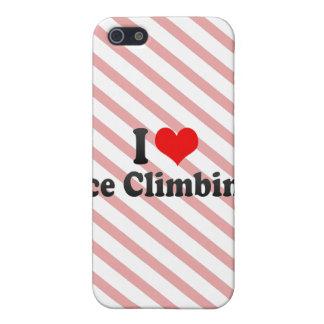 I love Ice Climbing iPhone 5 Covers