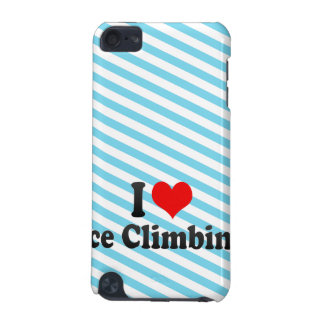 I love Ice Climbing iPod Touch 5G Cover