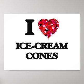 I Love Ice-Cream Cones Poster