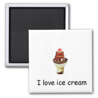 I love ice cream Sundae Magnet