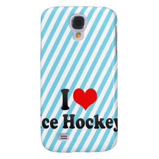 I love Ice Hockey Samsung Galaxy S4 Cases