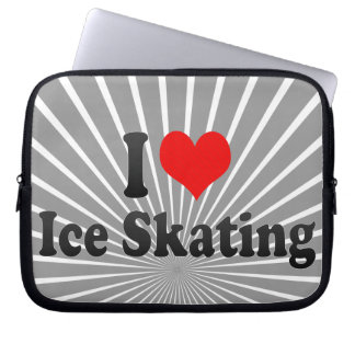 I love Ice Skating Computer Sleeve
