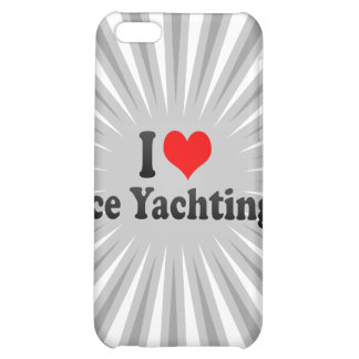 I love Ice Yachting iPhone 5C Cases