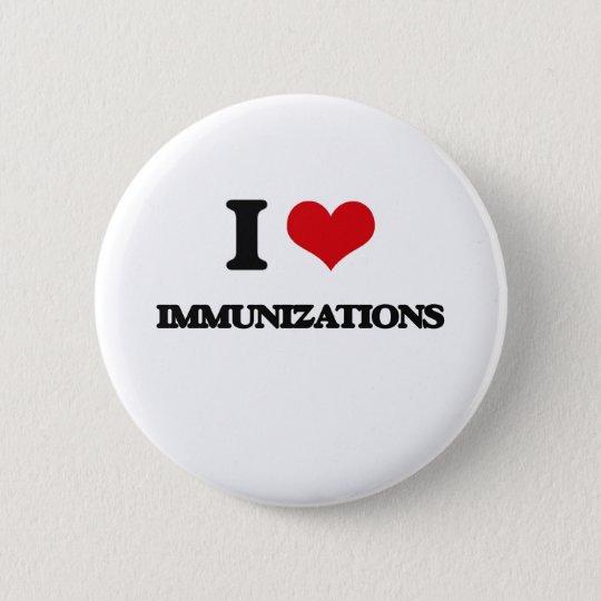 I Love Immunisations 6 Cm Round Badge