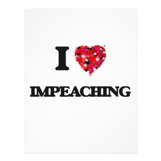 I Love Impeaching 21.5 Cm X 28 Cm Flyer