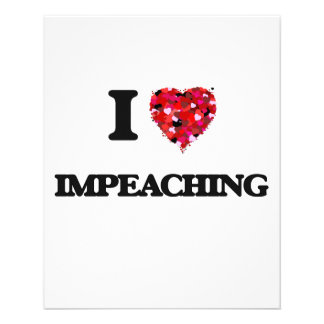 I Love Impeaching 11.5 Cm X 14 Cm Flyer