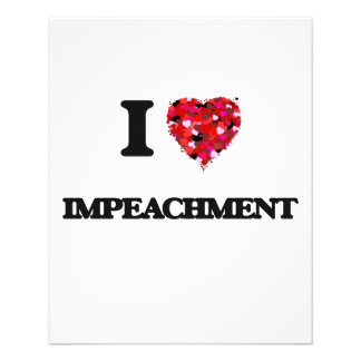 I Love Impeachment 11.5 Cm X 14 Cm Flyer