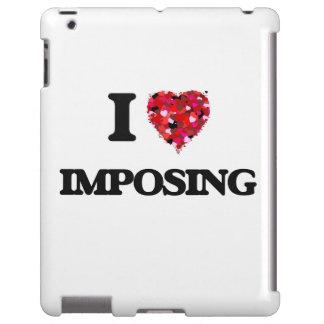 I Love Imposing iPad Case