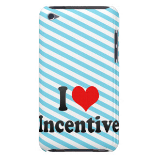 I love Incentive iPod Touch Cases
