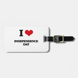 I Love Independence Day Travel Bag Tag