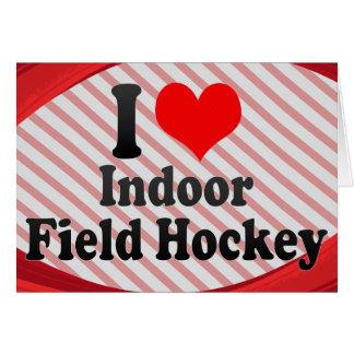 I love Indoor Field Hockey Note Card