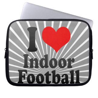 I love Indoor Football Laptop Sleeve
