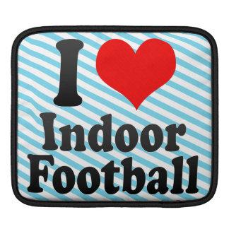 I love Indoor Football Sleeve For iPads