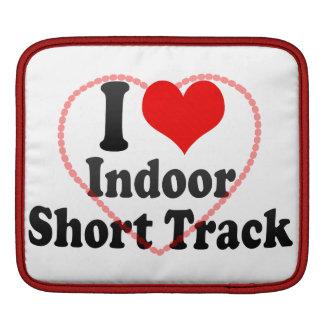 I love Indoor Short Track iPad Sleeves