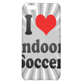 I love Indoor Soccer Cover For iPhone 5C