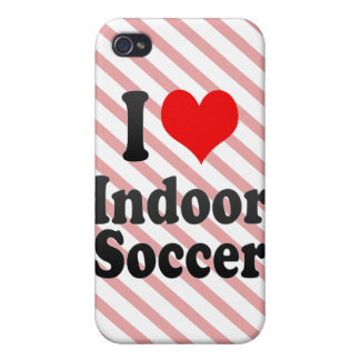 I love Indoor Soccer Cases For iPhone 4