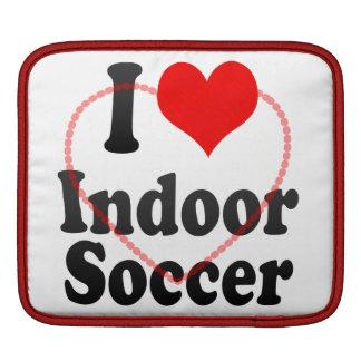 I love Indoor Soccer Sleeve For iPads
