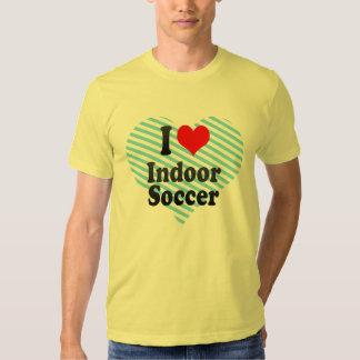 I love Indoor Soccer T-shirt