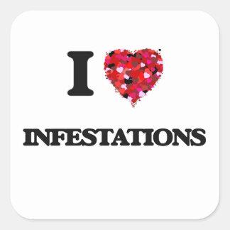 I Love Infestations Square Sticker