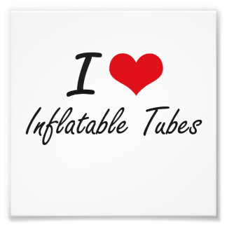 I Love Inflatable Tubes Photo