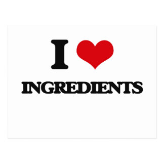 I Love Ingredients Postcard