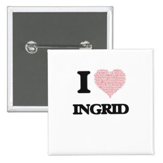 I love Ingrid (heart made from words) design 15 Cm Square Badge