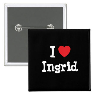 I love Ingrid heart T-Shirt Pin