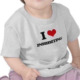 I Love Inhibiting T Shirt