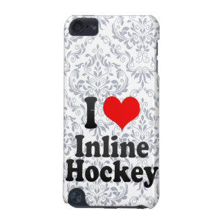 I love Inline Hockey iPod Touch (5th Generation) Case