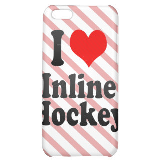 I love Inline Hockey iPhone 5C Cover