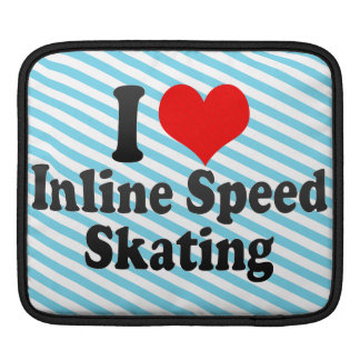 I love Inline Speed Skating iPad Sleeves
