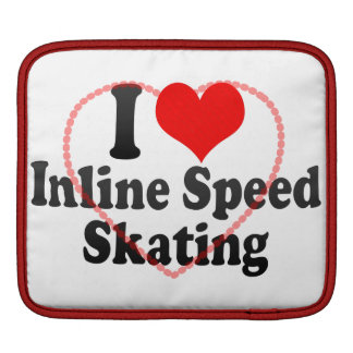 I love Inline Speed Skating Sleeves For iPads
