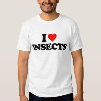 I LOVE INSECTS T-SHIRTS