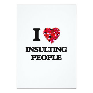 I Love Insulting People 9 Cm X 13 Cm Invitation Card