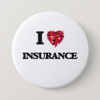 I Love Insurance 7.5 Cm Round Badge