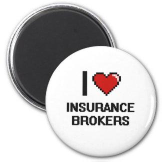 I love Insurance Brokers 6 Cm Round Magnet