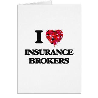 I love Insurance Brokers Greeting Card