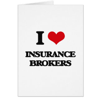 I love Insurance Brokers Greeting Card