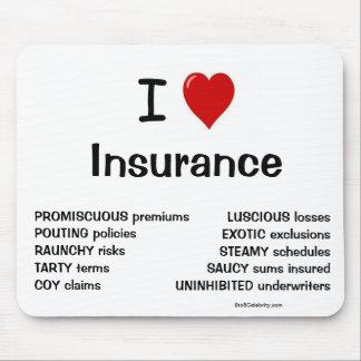 I Love Insurance Funny Joke Reasons Why Mouse Mat