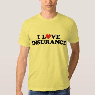 I love insurance t shirt